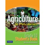 Agriculture in Melanesia – Grade 10 Student's Book