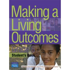 Making a Living Outcomes – Grade 6 Student's Book by Kate Reid, Brian Robertson, Trevor Tindall and Josie Villacorta-Swallow