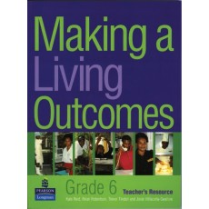 Making a Living Outcomes – Grade 6 Teacher's Resource by Kate Reid, Brian Robertson, Trevor Tindall and Josie Villacorta-Swallow