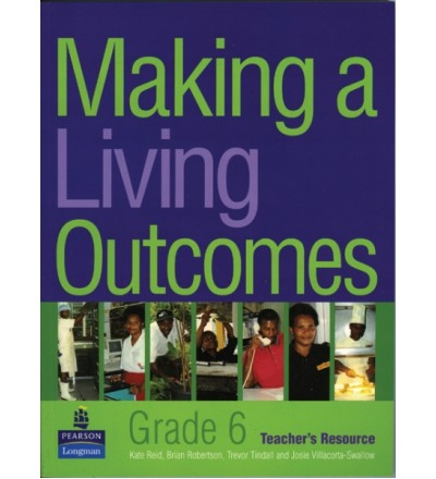 Making a Living Outcomes – Grade 6 Teacher's Book