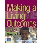 Making a Living Outcomes – Grade 7 Student's Book by Brian Robertson, Trevor Tindall and Josie Villacorta-Swallow