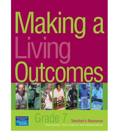 Making a Living Outcomes – Grade 7 Teacher's Book