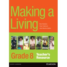 Making a Living Outcomes – Grade 8 Teacher's Book