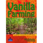 Making a Living Practical Guide – Vanilla Farming by Brian Robertson and Peter Donigi