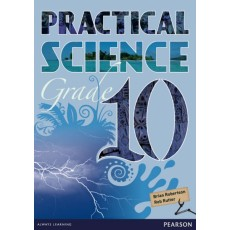 Practical Science Grade 10 by Brian Robertson and Rob Ritter