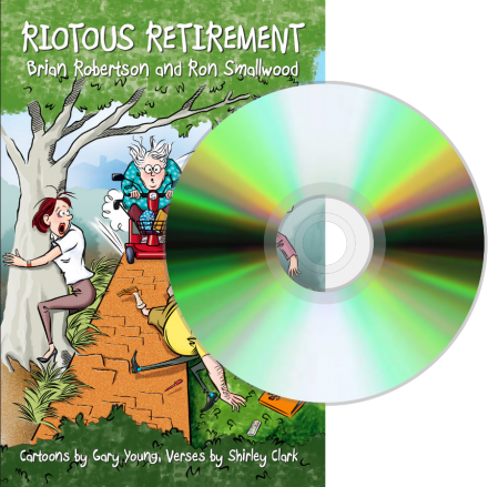 Riotous Retirement (in CD form read by Brian Robertson)