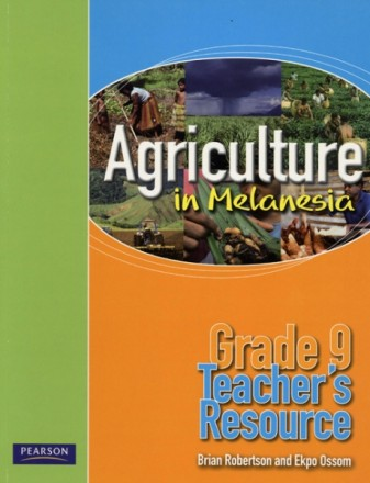 Agriculture in Melanesia – Grade 9 Teacher's Resource