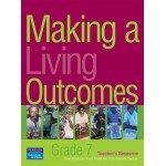 Making a Living Outcomes – Grade 7 Teacher's Resource