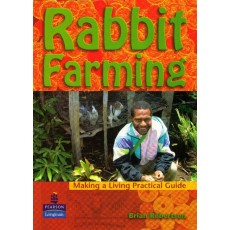 Making a Living Practical Guide – Rabbit Farming by Brian Robertson